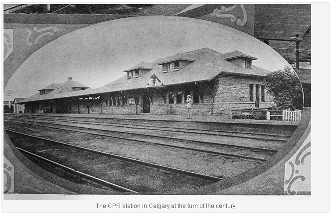 The CPR Station in Calgary at the turn of the century