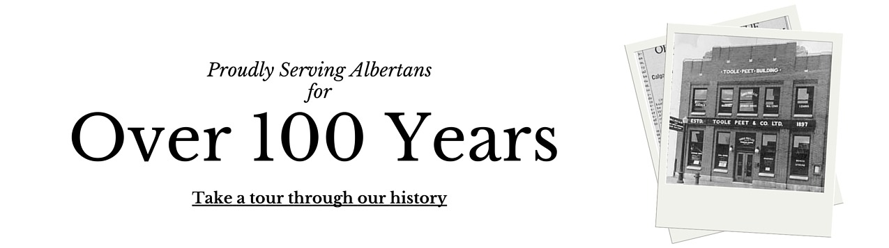 Proudly Serving Albertans for Over 100 Years. Take a tour through our history.